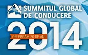 SUMMITUL GLOBAL DE CONDUCERE 2014 - Comentarii: 1