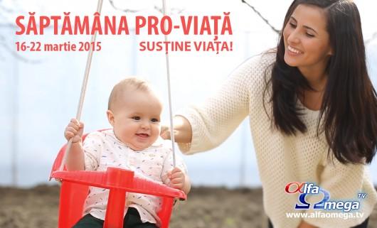 Saptamana PRO-VIATA la Alfa Omega TV - Comentarii: 0